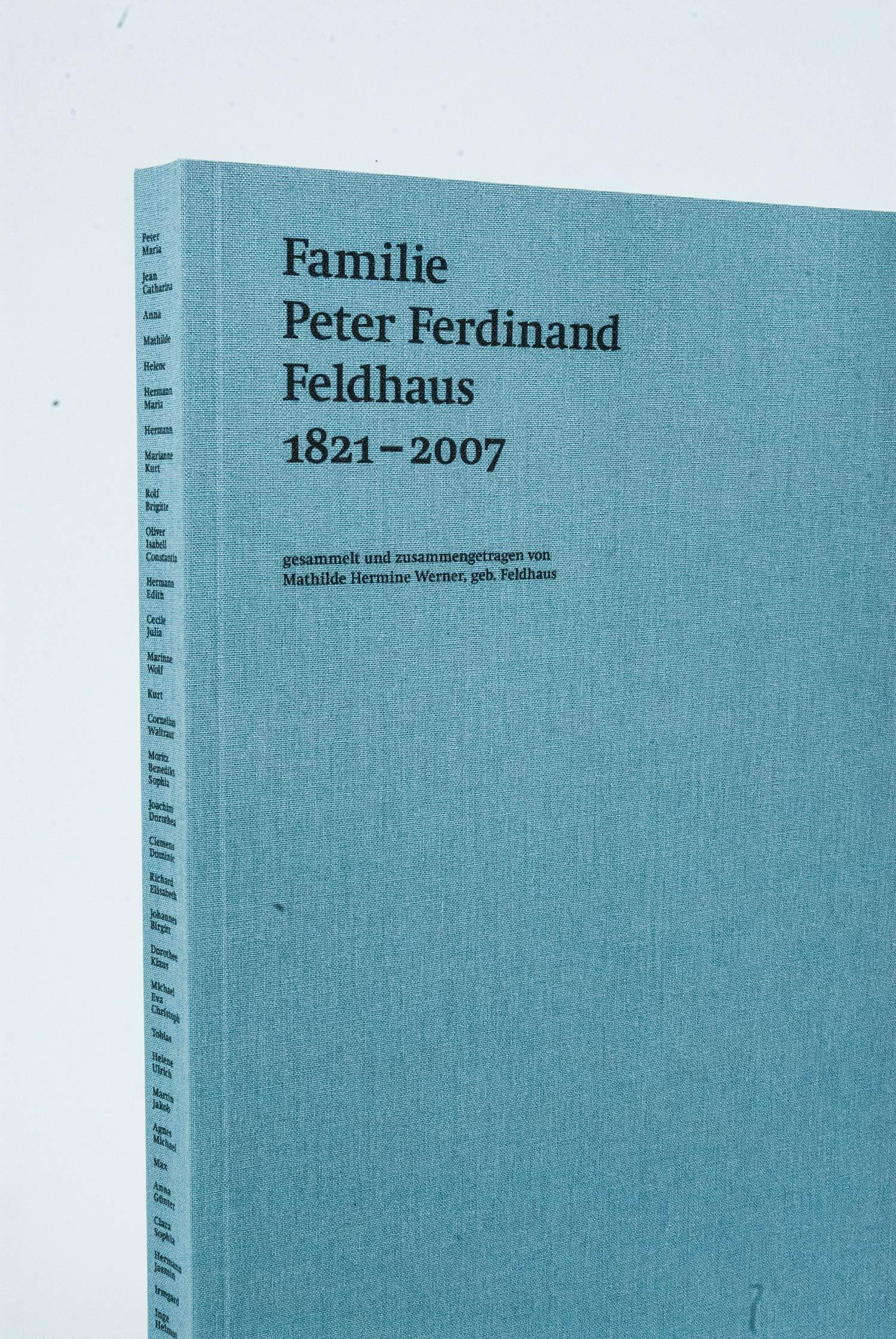 Sophia Schindler «Familie Feldhaus»   Visuelle Kommunikation, Diplom Bachelor  2016